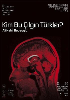 Kim Bu Çılgın Türkler
